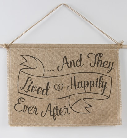 Lived Happily Ever After Burlap Sign